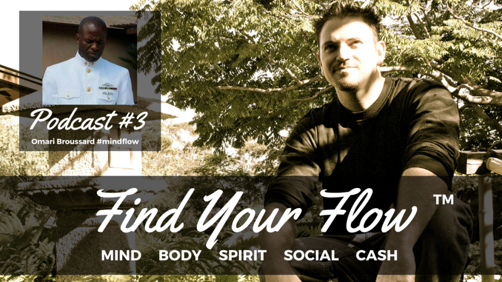 Find Your Flow Podcast #3 Omari Broussard (1)