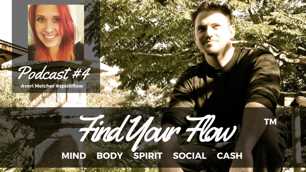 Find Your Flow Podcast #4 Averi Melcher
