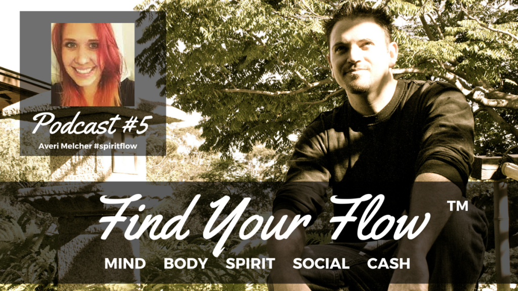 Find Your Flow Podcast #5 Averi Melcher