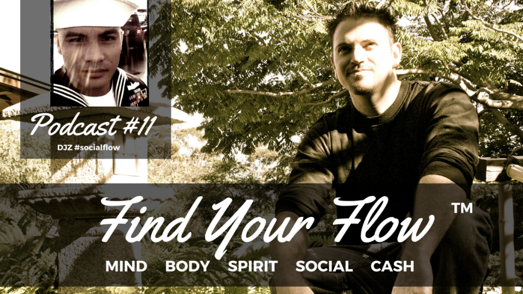 Find Your Flow Podcast #11 DJZ