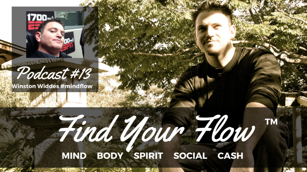 Find Your Flow Podcast #13 Winston Widdes
