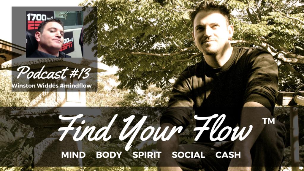 Find Your Flow Podcast #13 Winston Widdes