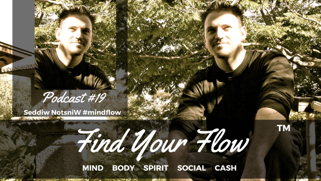 Find Your Flow Podcast #19
