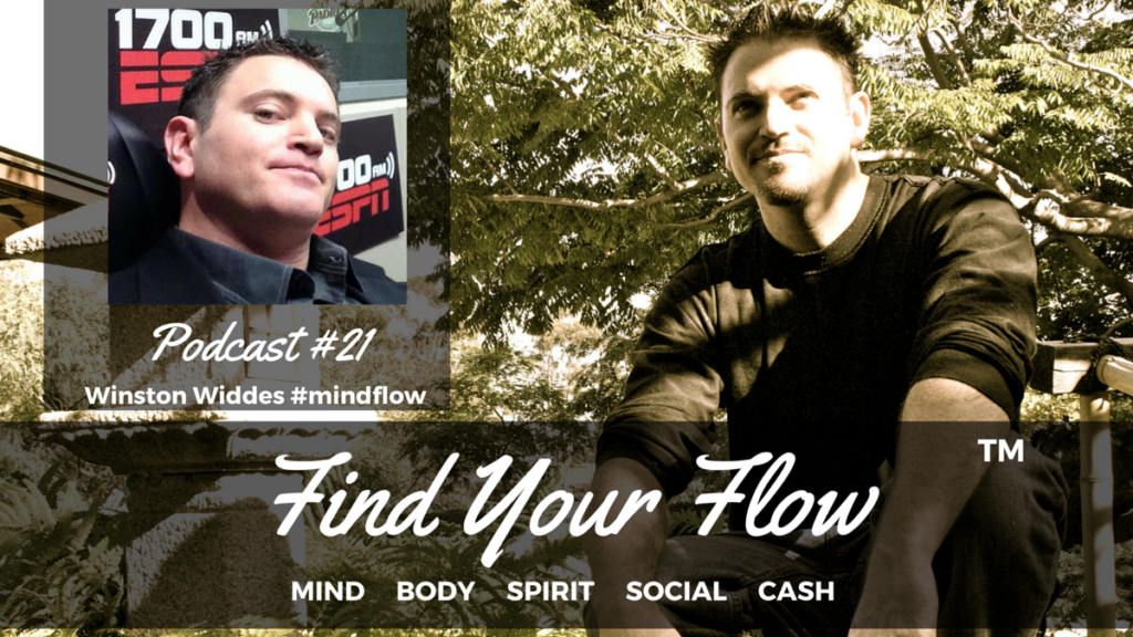 Find Your Flow Podcast #21 Winston Widdes