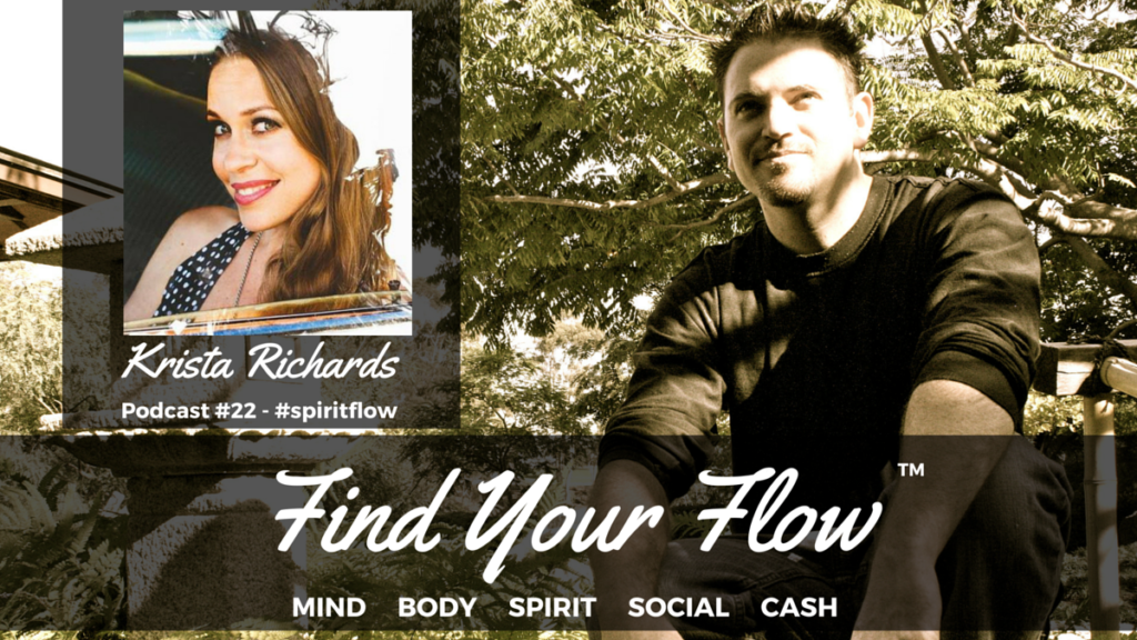 Find Your Flow Podcast #22 Krista Richards