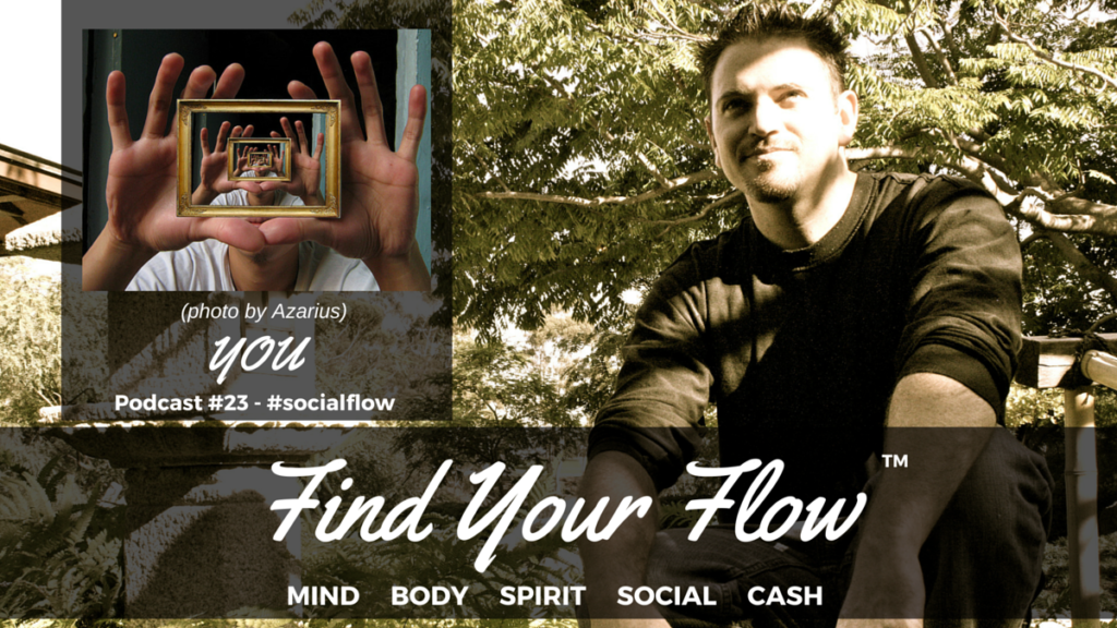 Find Your Flow Podcast #23 You and Winston