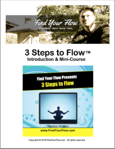 3 Steps to Flow Mini Course