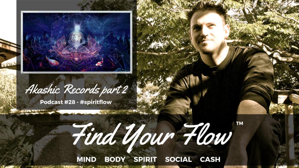 Find Your Flow Podcast #28 Winston Widdes -Akashic Records 2 #spiritflow