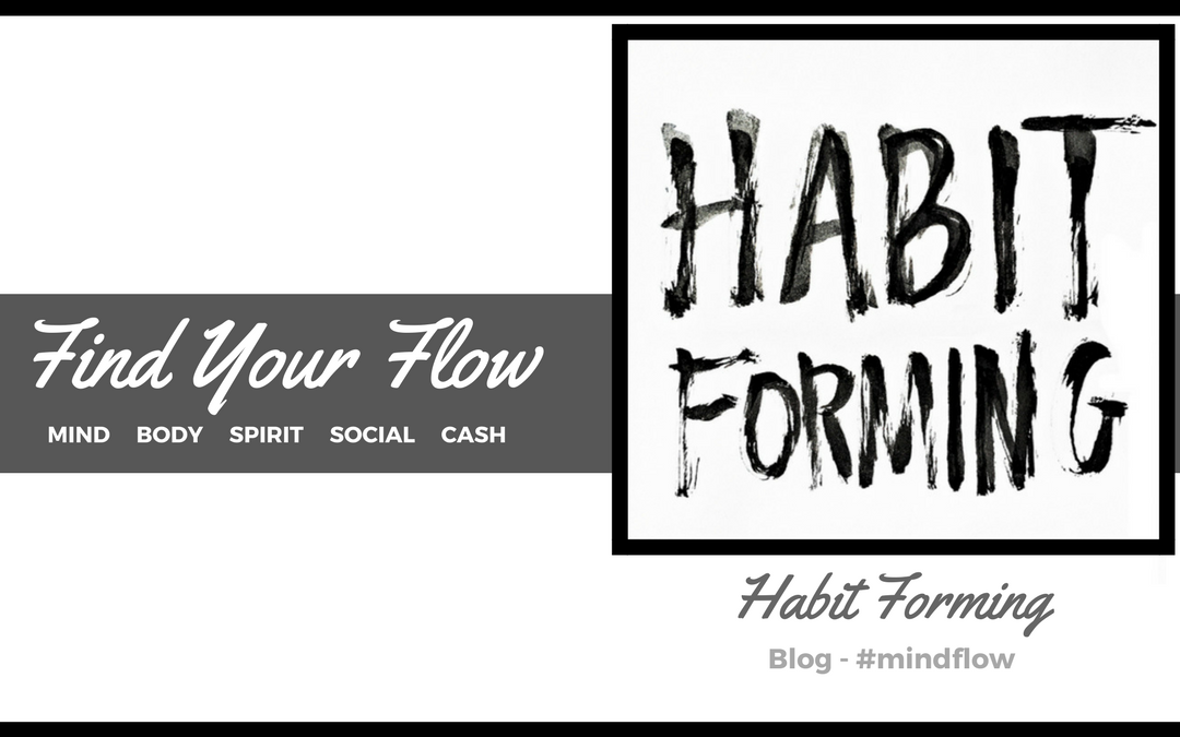 Habit Forming: Forming Good Habits