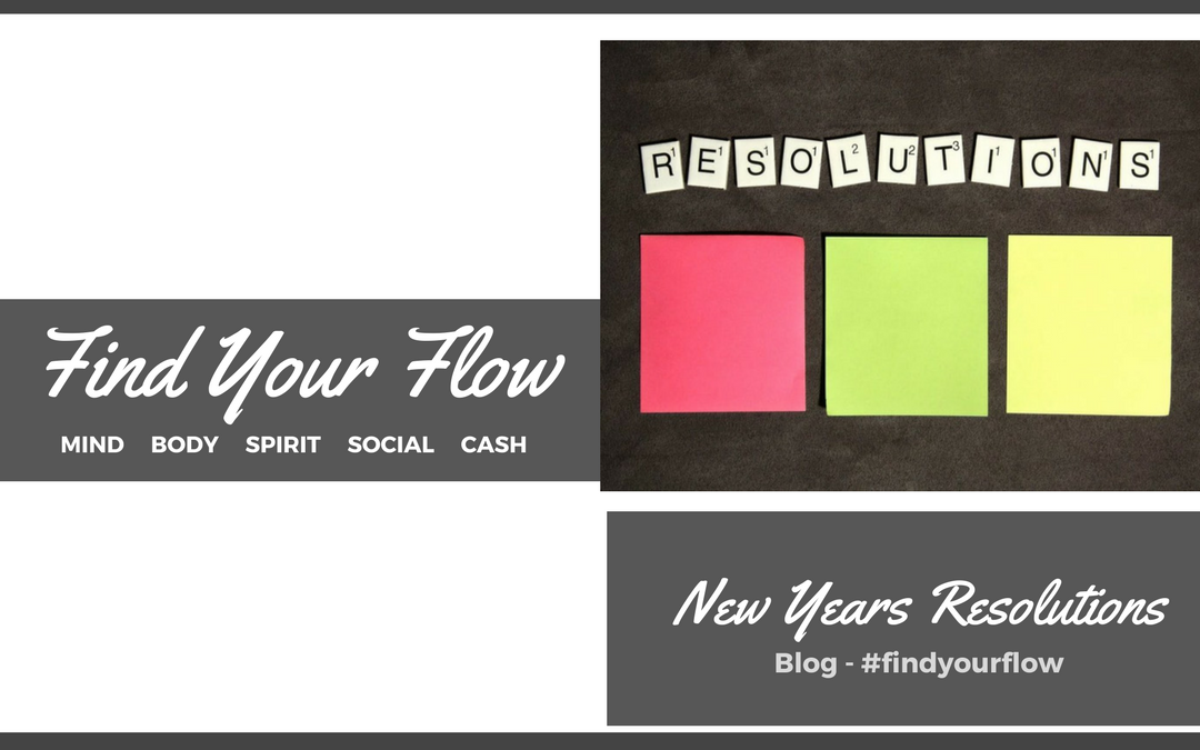 Find Your Flow Blog -New Years Resolutions #findyourflow