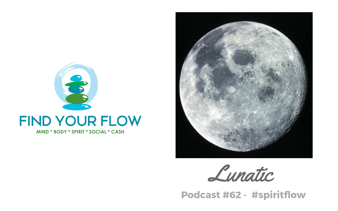 Find Your Flow Podcast Episode #62 – Lunatic – Winston Widdes