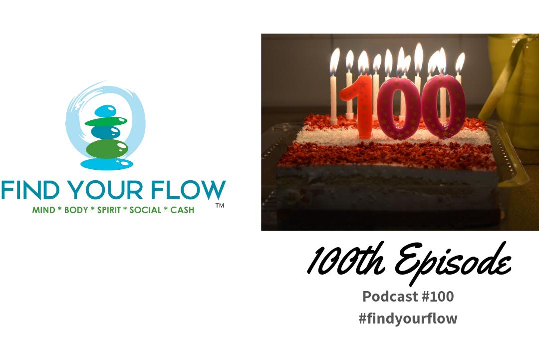 Find Your Flow Podcast Episode #100 – Winston Widdes #findyourflow