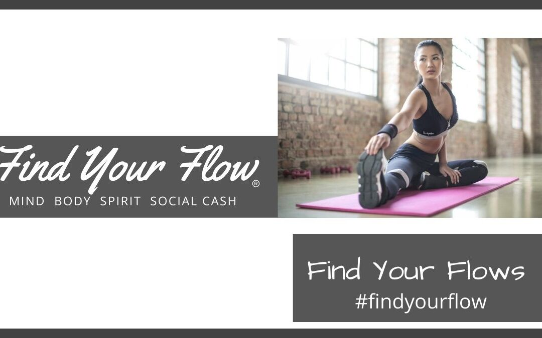 Find Your Flow -Blog - Find Your Flows #findyourflow