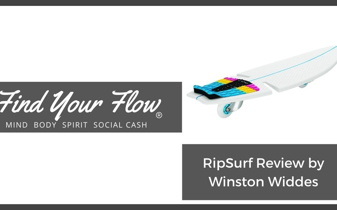 "RipSurf Review by Winston ""the Find Your Flow guy"""